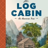 April 26, 2018 - Alison Hoagland's  Log Cabin